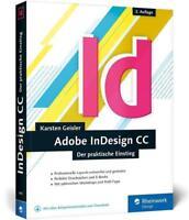 Adobe InDesign CC von Karsten Geisler Fachbuch Einsteiger How To Buch Handbuch