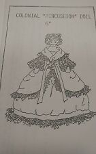 """Vintage 6""""  Colonial  Pin Cushion Doll and Dress Pattern TDI"""