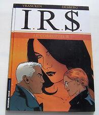 I.R.$. - LE CORRUPTEUR - BD EO - VRANCKEN / DESBERG