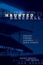 Haunted: Haunted Baseball : Ghosts, Curses, Legends, and Eerie Events by Dan Gor