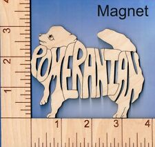 Pomeranian Dog laser cut and engraved wood Magnet Great Gift Idea