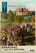BT Bibliothèque de Travail n° 656 ARMAGNAC coeur la GASCOGNE magazine revue 1967