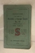 INSTRUCTIONS MACHINE A COUDRE SINGER NO. 15 1932