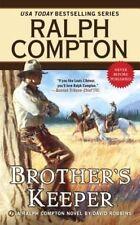 Brother's Keeper (Ralph Compton) by Compton, Ralph; Robbins, David