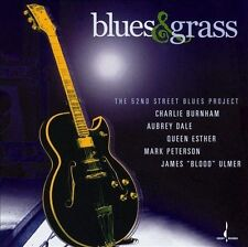 Blues & Grass by 52nd Street Blues Project (CD, Oct-2004, Chesky Records)