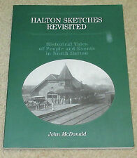 Halton Sketches Revisited: Historical Tales of People and Events in North Halton