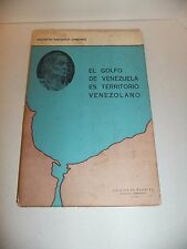 El Golfo de Venezuela es Territorio Venezolano por Agustin Ascanio Jimenez