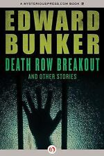 Death Row Breakout : And Other Stories by Edward Bunker (2013, Paperback)