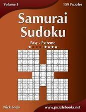 Samurai Sudoku - Easy to Extreme - Volume 1 - 159 Puzzles by Nick Snels...