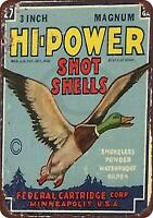 "Federal Hi-Power Shot Gun Shells Vintage Rustic Retro Metal Sign 8"" x 12"""