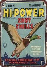 """Federal Hi-Power Shot Gun Shells Vintage Rustic Retro Metal Sign 8"""" x 12"""""""
