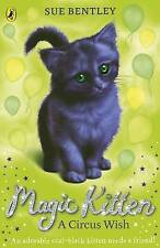 A Circus Wish: Magic Kitten #6-ExLibrary
