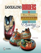 Doodling Borders for Wood Burning, Gourds, and Drawing by Bettie Lake (2014,...