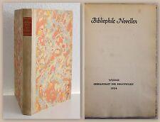 Gesellschaft der Bibliophilen Weimar Bibliophile Novellen 1934 Handpressendruck