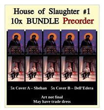 HOUSE OF SLAUGHTER #1 5X Cover A & 5X Cover B 💥 Spec Pack 💥 NM 10/27 PreSale