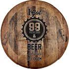 Whiskey Barrel Head I Got 99 Problems Beer Solves All of Em Bottle Cap Bar Sign