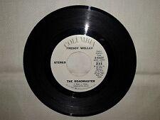 """Freddy Weller / The Roadmaster -Disco Vinile 45 Giri 7"""" EDIZIONE PROMO USA 1972"""