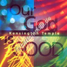 CD: OUR GOD IS GOOD (Kensington Temple) *RARITÄT* *NEU*
