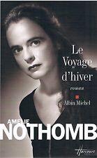 AMELIE NOTHOMB LE VOYAGE D'HIVER + PARIS POSTER GUIDE