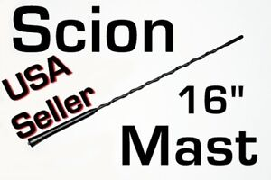 "SCION 16"" inch Power AM/FM Antenna MAST 2004-2016 ""New"""