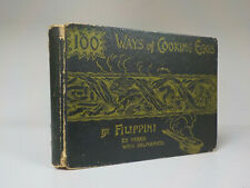 Filippini - 100 Ways Of Cooking Eggs - 1st Edition - 1892 (ID:777)