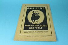 Gala Peter , Milch Chokolade - Reklame auf Papier - Orig. Blatt von 1909  /S189