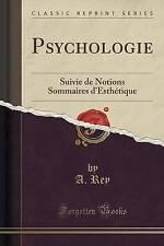Psychologie: Suivie de Notions Sommaires d'Esthétique (Classic Reprint) (French
