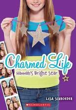Charmed Life #4: Hannah's Bright Star