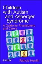 Children with Autism and Asperger Syndrome: A Guide for Practitioners-ExLibrary