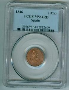 SPAIN 1846 2 Maravedis PCGS MS-64 RD CHOICE BU SCARCE CONDITION