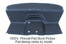 1932 Studebaker Dictator 8 Firewall Pad