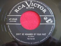 RARE COUNTRY 45 - RED GARRETT - DON'T BE ASHAMED OF YOUR PAST - RCA 47-5242