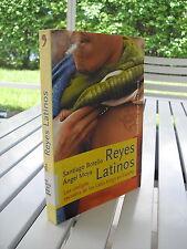 REYES LATINOS BY SANTIAGO BOTELLO 2005