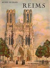REIMS par Michel LE GRAND + éditions ARTHAUD + 1932
