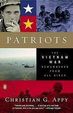 NEW Patriots: The Vietnam War Remembered from All Sides by Christian G. Appy