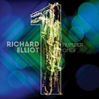 Richard Elliot - Number Ones [CD]