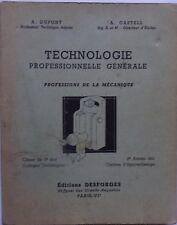 #) technologie professionnelle professions de la mécanique Dupont Castell - 1955