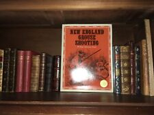 New England Grouse Shooting by William Harnden Foster Reprint 1970