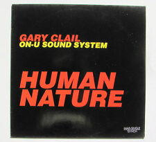 GARY CLAIL ON-U SOUND SYSTEM....HUMAN NATURE...MAXI 45T