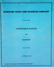 1974 Seaboard Coast Line Railroad Condensed Roster of Equipment. Locomotives Car