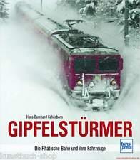 Fachbuch Gipfelstürmer, Bau und Historie der RhB und einzelner Bahnlinien, OVP