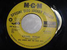 "BILL ROBIN & THE BLUE JAYS - Promo Dance Shaker 7"" 45 RPM - Camel Walk"
