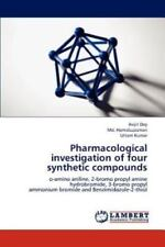 Pharmacological Investigation Of Four Synthetic Compounds: O-Amino Aniline, 2...