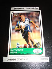 2005 SELECT NRL TRADITION CARD NO.65 MATT BOWEN COWBOYS