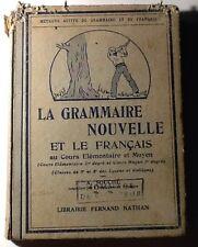 La Grammaire Nouvelle Et Le Français 1933 Ref128