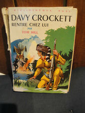 Tom HILL -B.Rose 1972 - Davy Crockett Rentre chez Lui