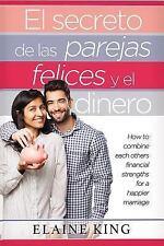 Parejas Felices, Cuentas En Orden: 5 Pasos Para Tu Armonia Financiera (Paperback
