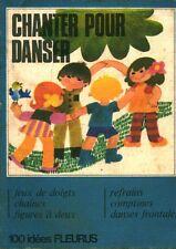 Livre ancien chanter pour danser 100 idées fleurus book