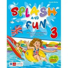 Splash and fun classe 3° Raffaello scuola primaria, Libro vacanze CelticPublishg