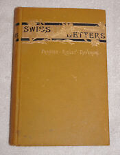 Swiss Letters and Alpine Poems by Frances Ridley Havergal 1881 First Edition